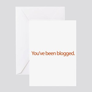 You've Been Blogged - web blo Greeting Card