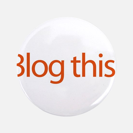 "Blog This! - web blog 3.5"" Button (100 pack)"