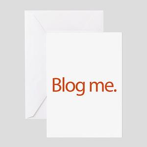 Blog me - web blog Greeting Card