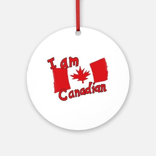 I Am Canadian Ornament (Round)