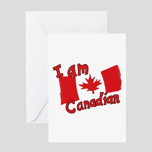 I Am Canadian Greeting Card