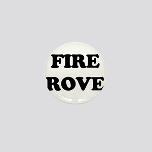 Fire Karl Rove Mini Button