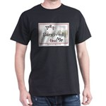 Ike Survived Me Dark T-Shirt