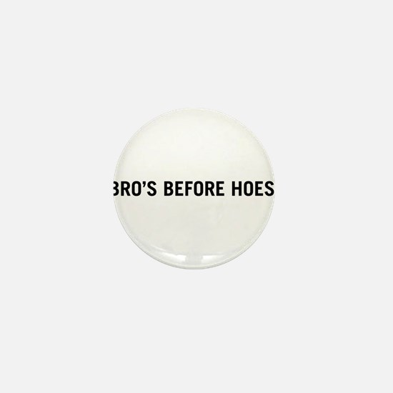 Bro's Before Hoes Mini Button