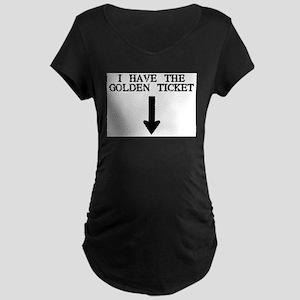 I Have the Golden Ticket Maternity Dark T-Shirt