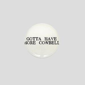More Cowbell Mini Button