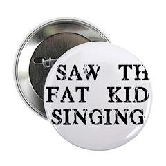 Fat Kid Singing 2.25