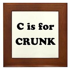 C is for Crunk Framed Tile