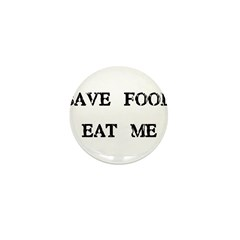 Save Food Eat Me Mini Button (10 pack)