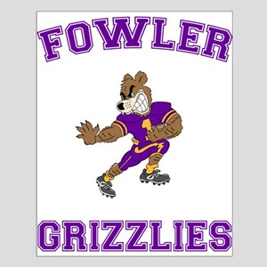 Fowler Grizzlies Small Poster