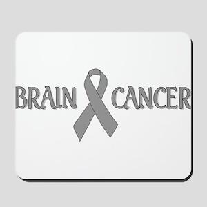 Brain Cancer Mousepad