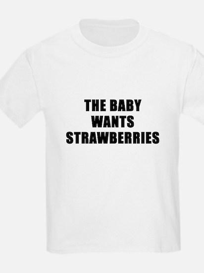 The baby wants strawberries Kids T-Shirt