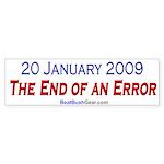"""""""End of an Error"""" Bumper Sticker (10)"""