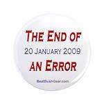 """End of an Error"" 3.5"" Button (100)"