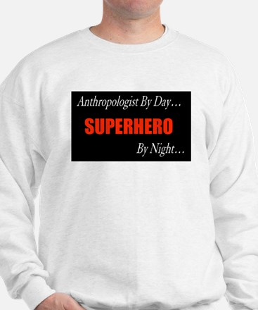 Anthropologist Gift Sweatshirt