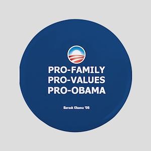"Obama Family Values 3.5"" Button"