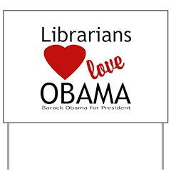 Librarians Love Obama Yard Sign