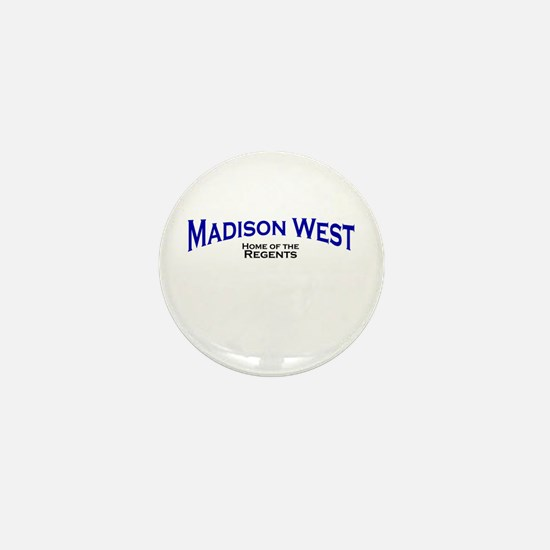 Madison West Mini Button