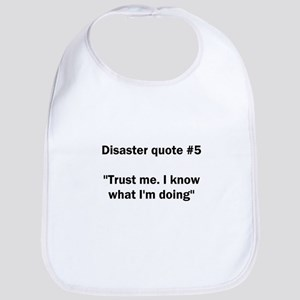 Disaster quote #5 - Bib