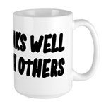 Drinks Well With Others Funny Large Mug