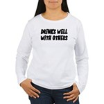 Drinks Well With Others Funny Women's Long Sleeve
