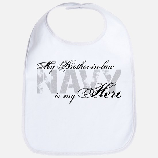 Brother-in-law is my Hero NAVY Bib