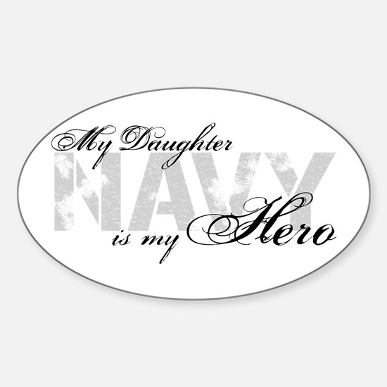 Daughter is my Hero NAVY Oval Decal