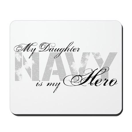 Daughter is my Hero NAVY Mousepad
