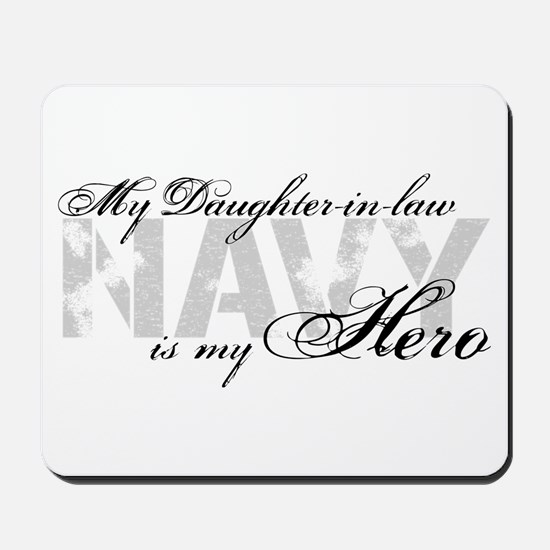 Daughter-in-law is my Hero NAVY Mousepad