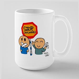 Stop Complaining Large Mug