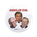 """Asses of Evil"" 3.5"" Button"