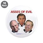 """Asses of Evil"" 3.5"" Button (10)"