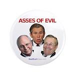 """Asses of Evil"" 3.5"" Button (100)"