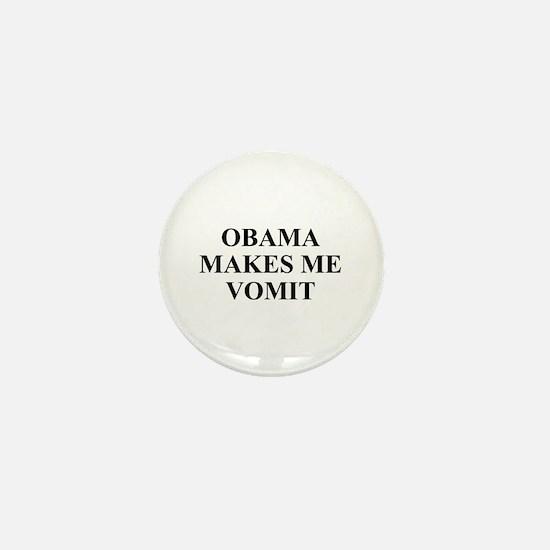 Obama makes Me Vomit Mini Button