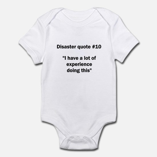 """I have a lot of experience..."" - Infant Bodysuit"