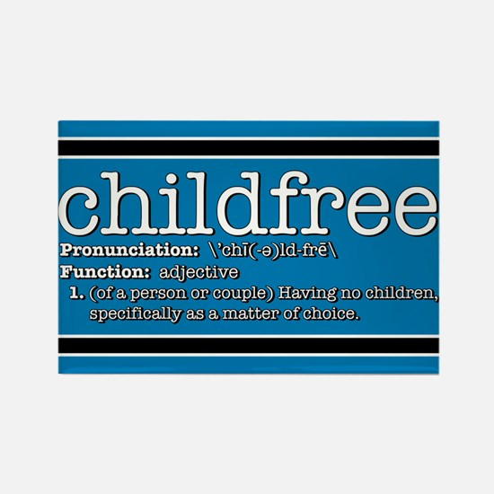 Define Childfree Rectangle Magnet
