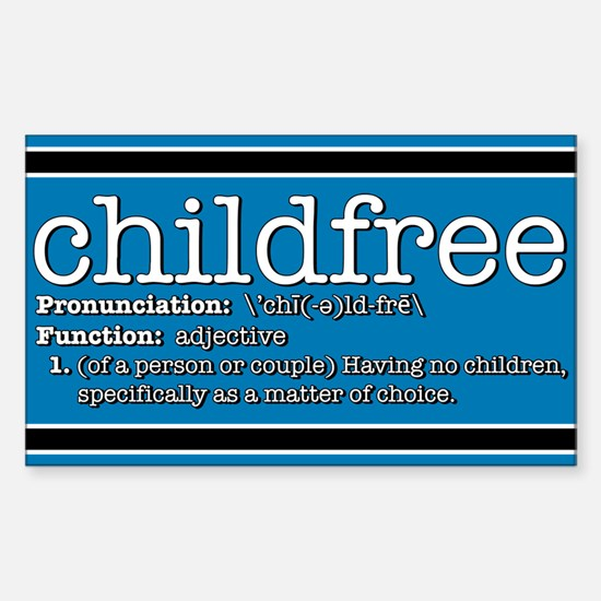 Define Childfree Rectangle Decal