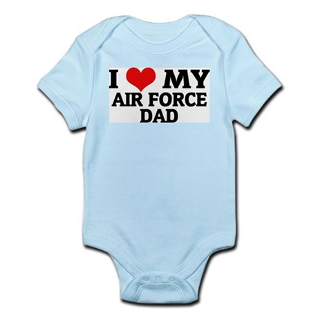 I Love My Air Force Dad Infant Creeper