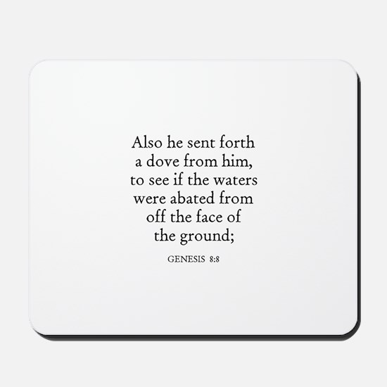 GENESIS  8:8 Mousepad