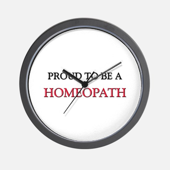 Proud to be a Homeopath Wall Clock