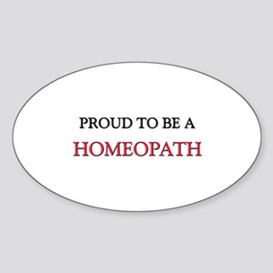 Proud to be a Homeopath Oval Sticker
