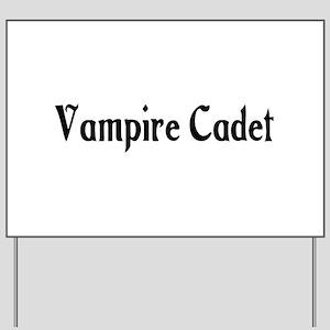 Vampire Cadet Yard Sign