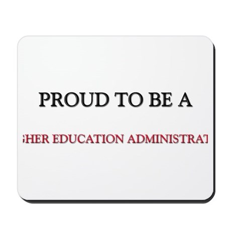Proud to be a Higher Education Administrator Mouse