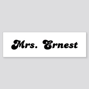 Mrs. Ernest Bumper Sticker
