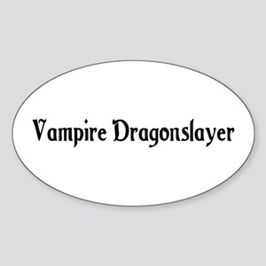 Vampire Dragonslayer Oval Sticker