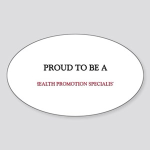 Proud to be a Health Promotion Specialist Sticker