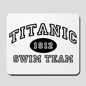Titanic Swim Team Mousepad