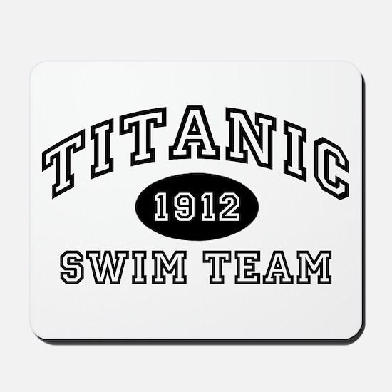 Titanic Swim Team Mousepad