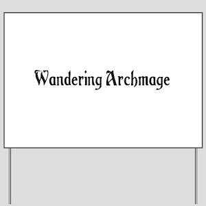 Wandering Archmage Yard Sign