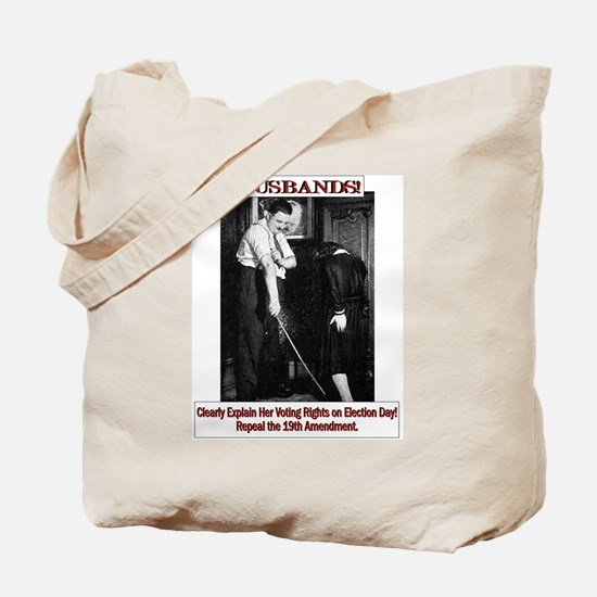 Political Humor (Wife) Tote Bag